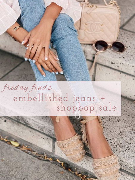 Friday Finds: Embellished Jeans + Shopbop Sale