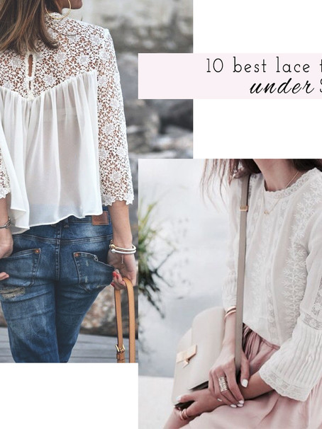 Tuesday Edit: Lace Tops Under $100
