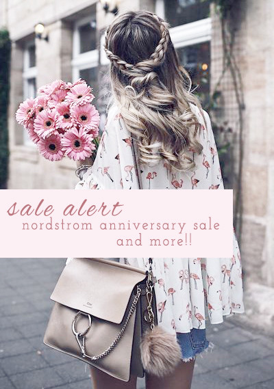 Sale Alert: Nordstrom Anniversary Sale and More!