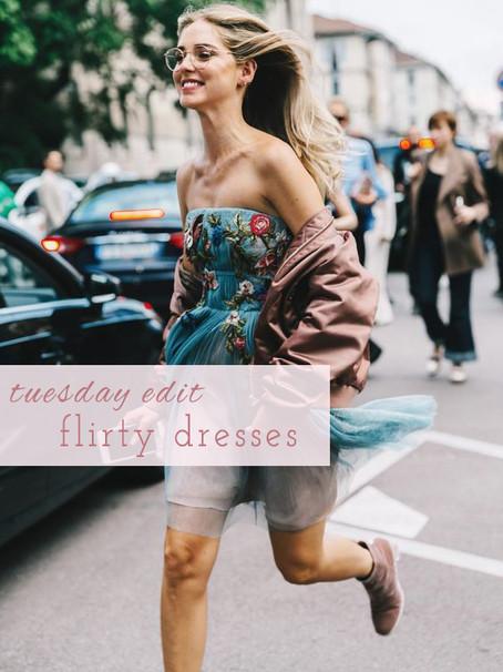 Tuesday Edit: Flirty Dresses