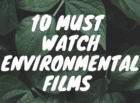 10 Must Watch Environmental Films