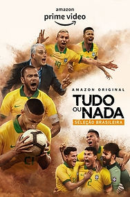 Cartaz Tudo ou Nada Seleção Brasileira