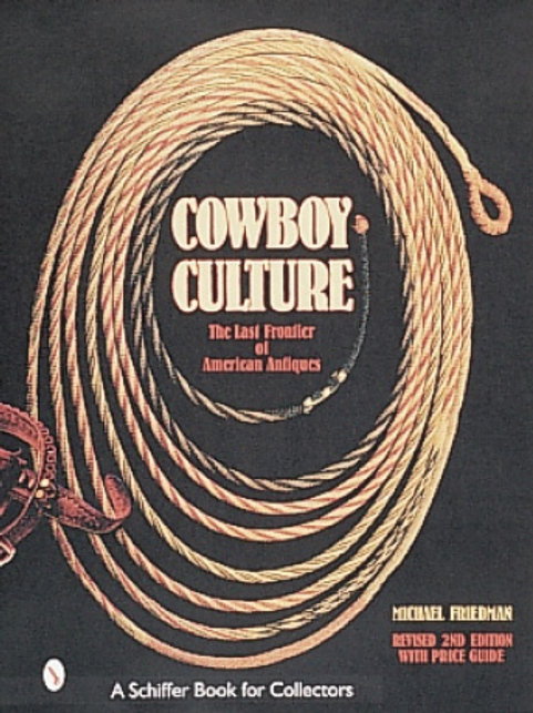 Cowboy Culture,  by Michael Friedman, 2nd Edition