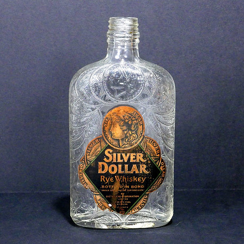 Silver Dollar Rye Whiskey - Antique Bottle