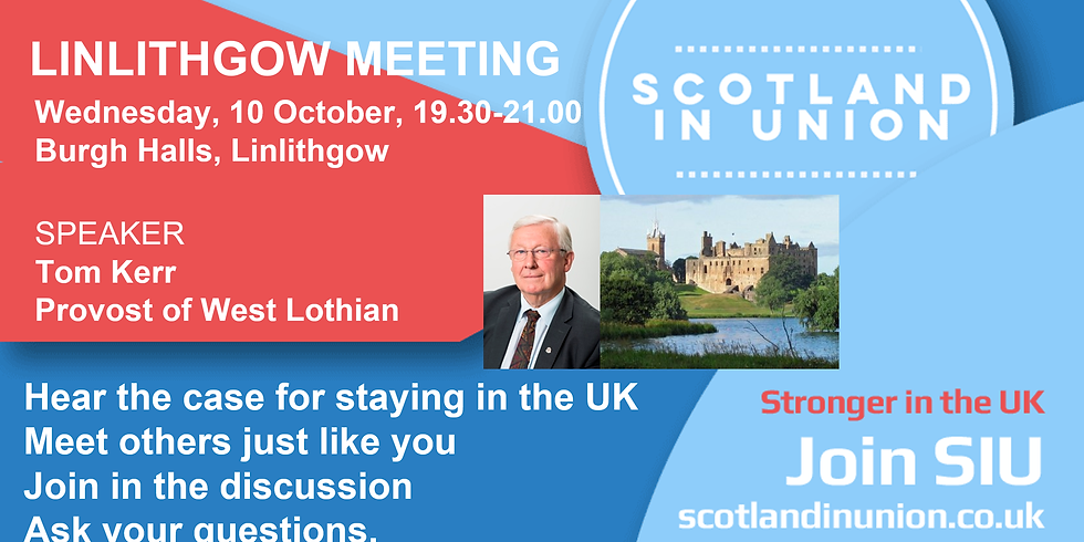 Linlithgow Meeting - Scotland in Union