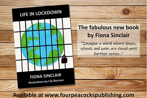 Life in Lockdown by Fiona Sinclair