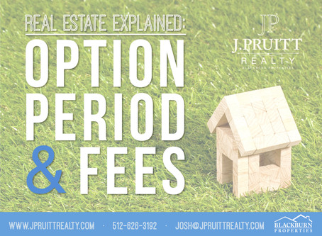 Austin Real Estate Explained: Option Period & Fees
