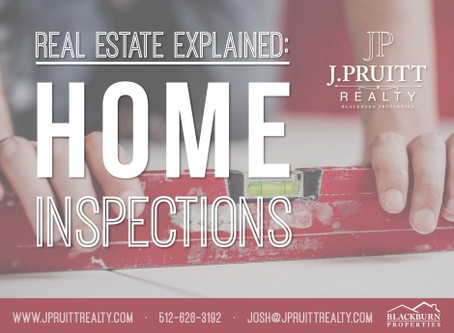 Austin Real Estate Explained: Home Inspections