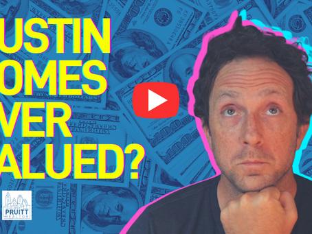 Austin Housing Market Overvalued?!