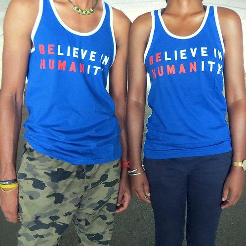 """Believe in humanity"" unisex tank"
