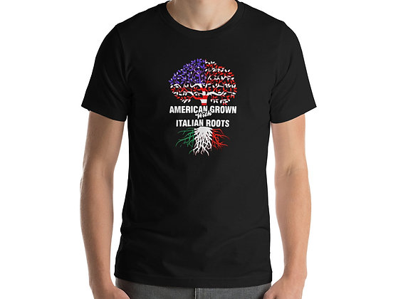 Grown American with Italian roots Unisex T-Shirt