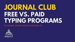 OTSH 75: Journal Club: Free vs. Paid Typing Programs