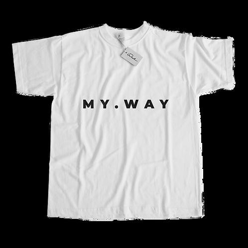 My Way - White T-Shirt