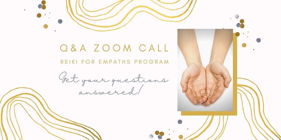 Q&A Zoom Call - Reiki for Empaths Program!