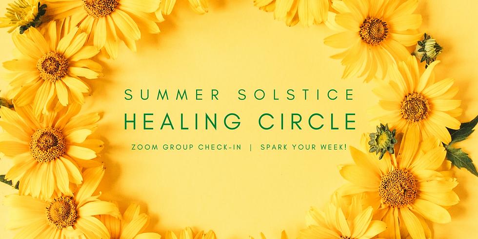 """""""Summer Solstice Healing Circle"""" - Spark Your Week! Members"""