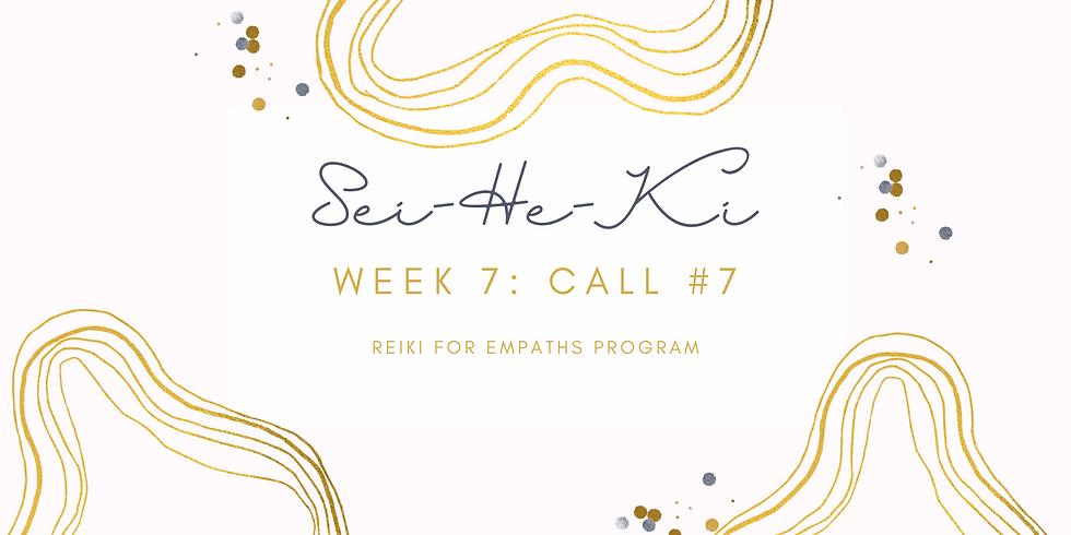 """""""Sei-He-Ki"""" Call #7 - Reiki for Empaths Program Members"""