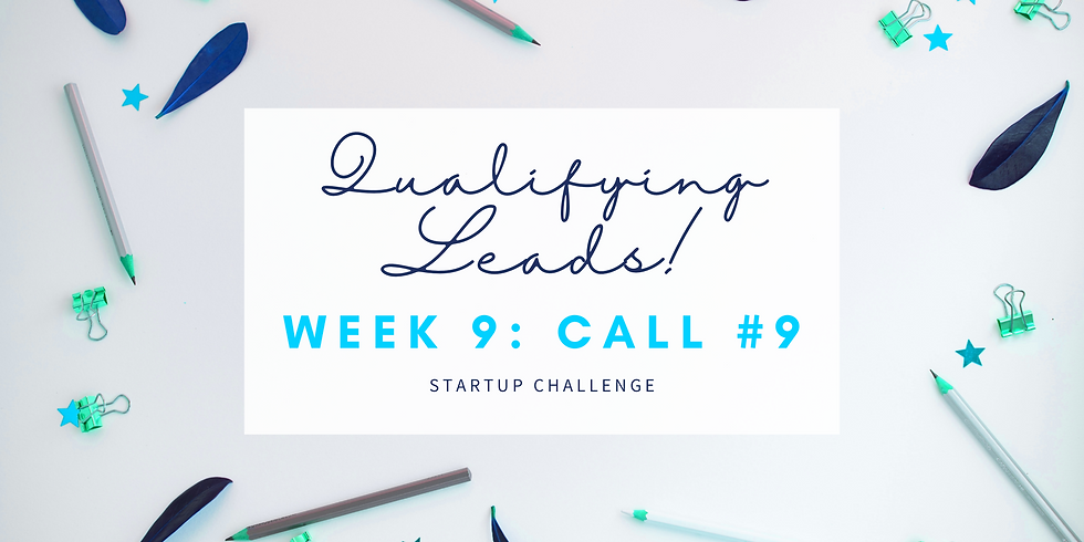 """""""Qualifying Leads"""" Call #9 - Empath Business Startup! Members"""