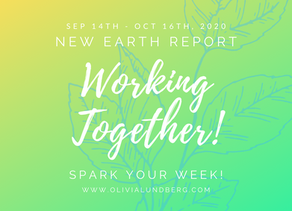 September 14th - October 16th, 2020 - Spark Your Week New Earth Report!