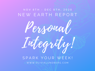 November 8th-December 8th, 2020 - Spark Your Week New Earth Report!