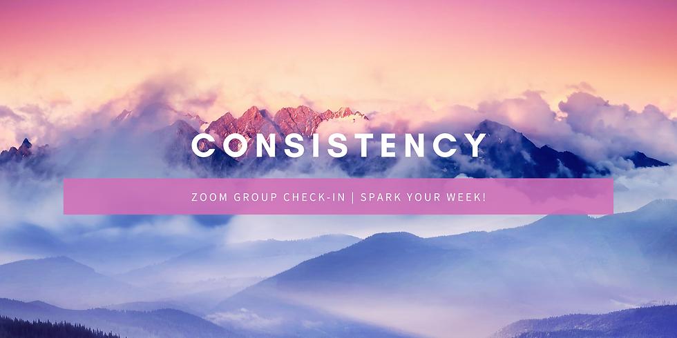 """""""Consistency"""" - Spark Your Week! Members"""