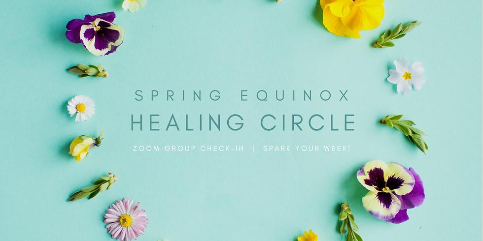 """""""Spring Equinox Healing Circle"""" - Spark Your Week! Members"""