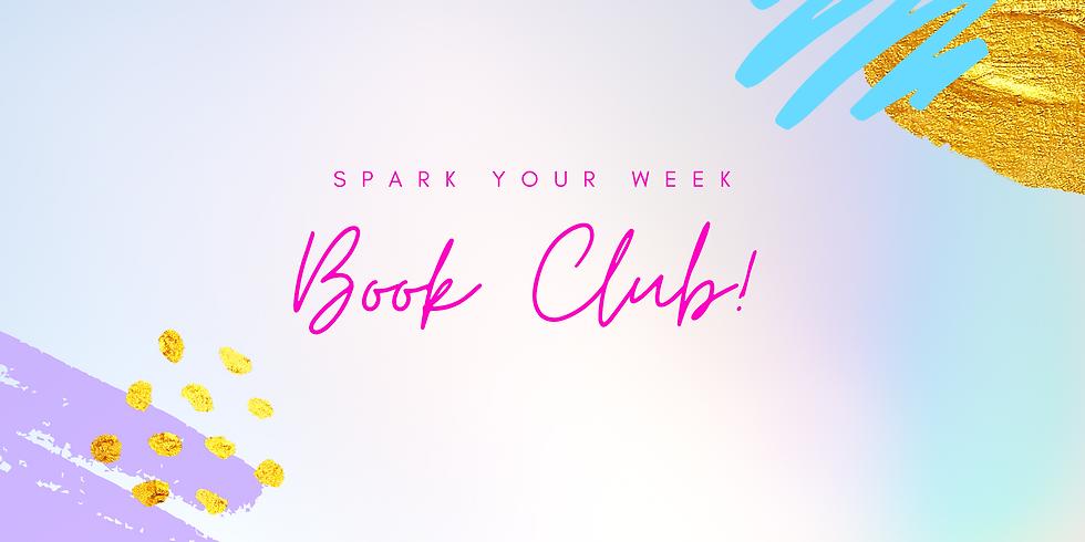 """""""Book Club!"""" - Spark Your Week! Members"""