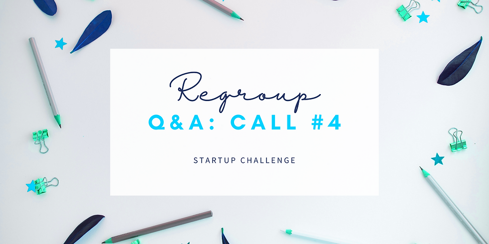 """""""Regroup"""" Q&A Call #4 - Empath Business Startup Members!"""