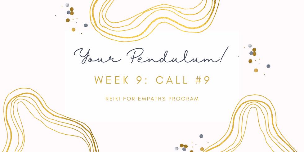 """Your Pendulum!"" Call #9 - Reiki for Empaths Program Members"
