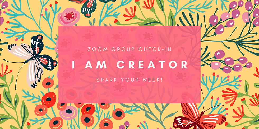 """I AM Creator"" - Spark Your Week! Members"
