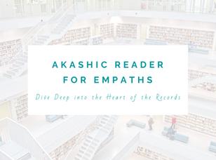 Copy of AKASHIC READER FOR EMPATHS LEVEL