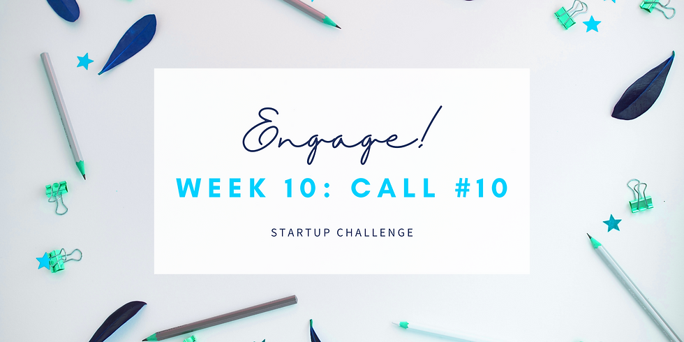 """""""Engage"""" Call #10 - Empath Business Startup! Members"""