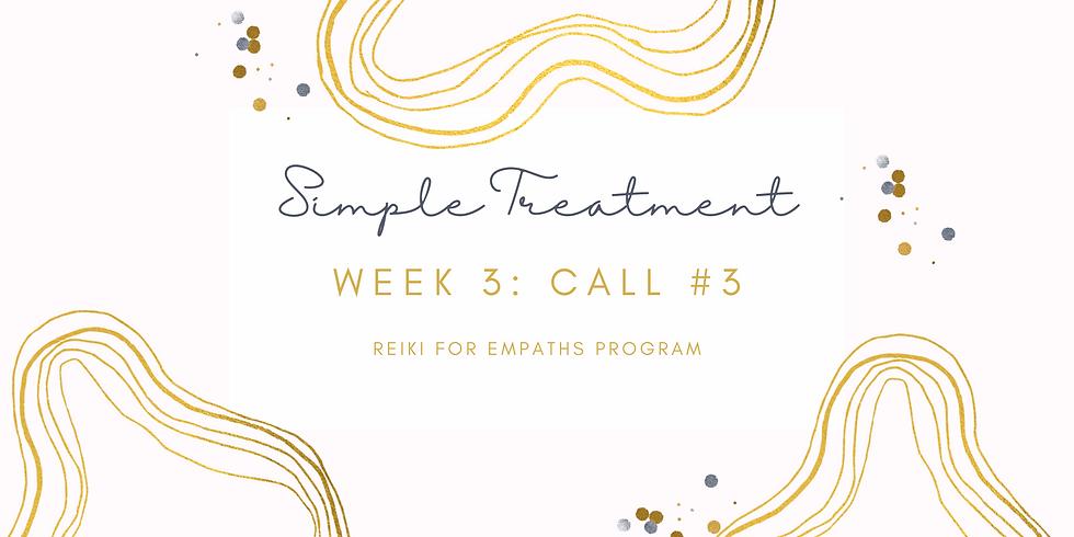"""Simple Treatment"" Call #3 - Reiki for Empaths Program Members"