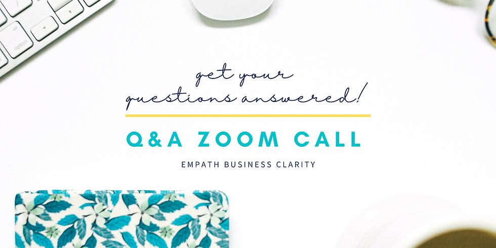 Q&A Zoom Call - Empath Business Clarity Program!