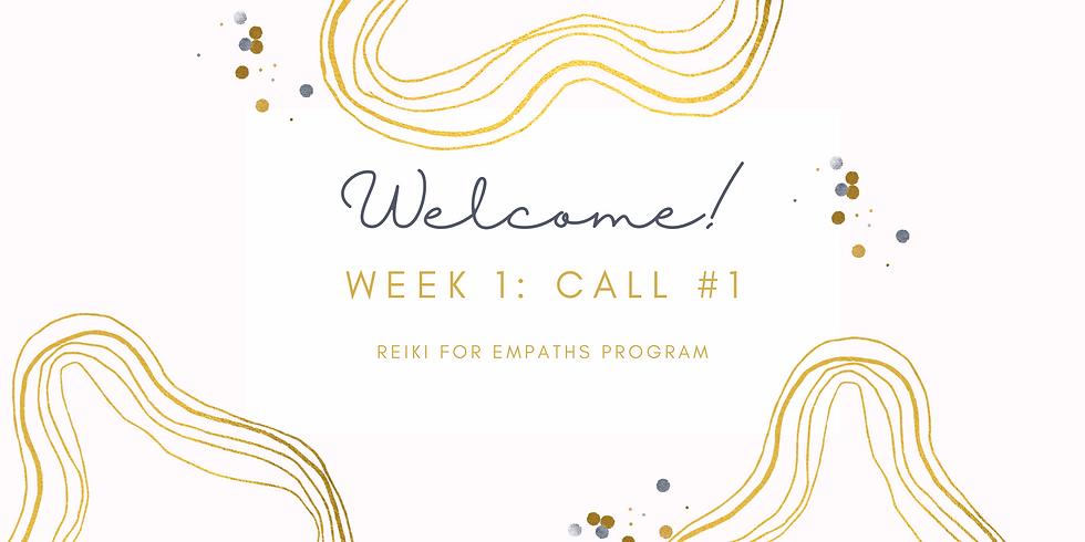 """Welcome!"" Call #1 - Reiki for Empaths Program Members"