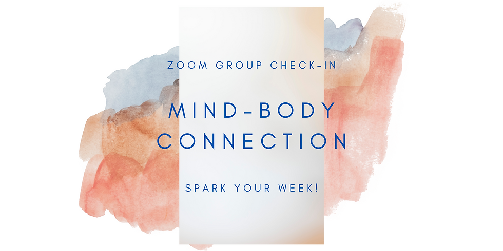 """""""Mind-Body Connection"""" - Spark Your Week! Members"""
