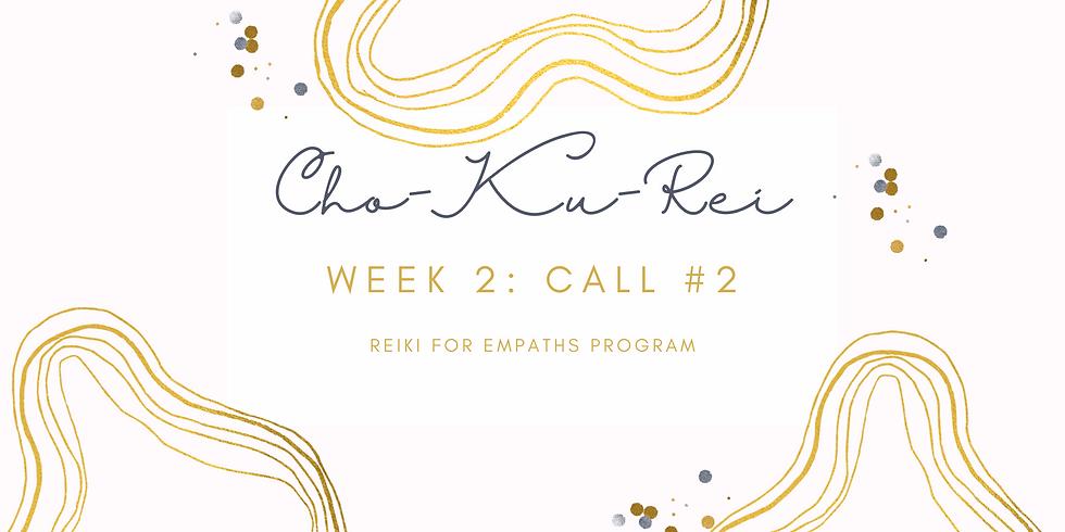 """Cho-Ku-Rei"" Call #2 - Reiki for Empaths Program Members"