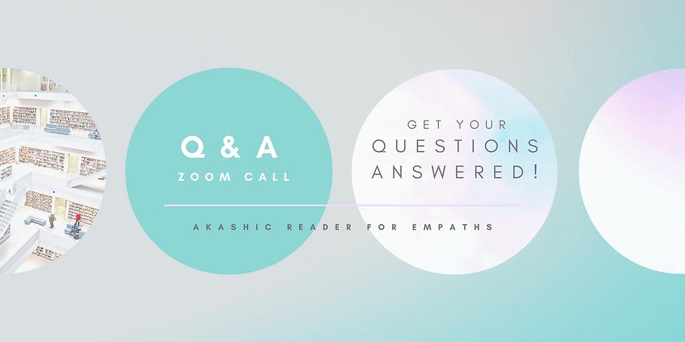 Q&A Zoom Call - Akashic for Empaths Program!