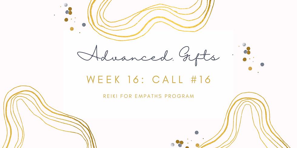 """Advanced Gifts"" Call #16 - Reiki for Empaths Program Members"