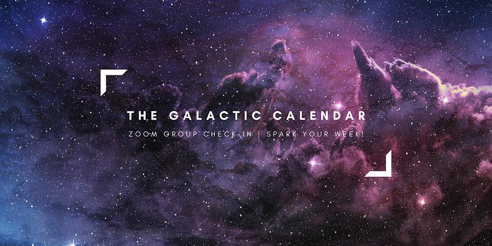 """The Galactic Calendar"" - Spark Your Week! Members"