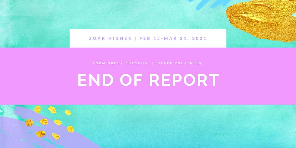 """End of Report"" - Spark Your Week! Members"