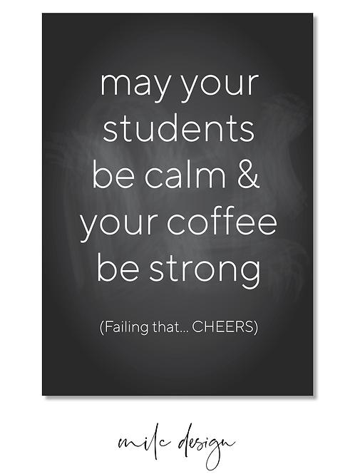 NOTECARD Teacher 'Be calm'
