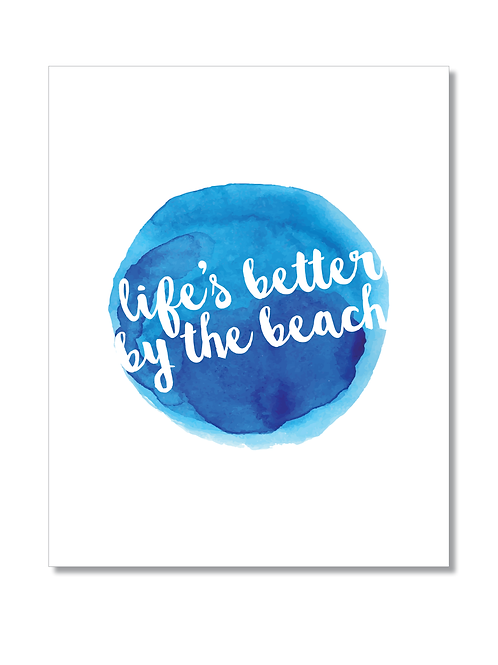 8x10 PRINT 'Life's better by the beach'