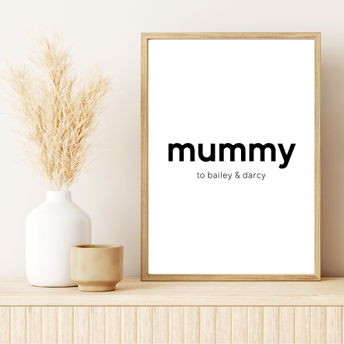 'mummy to' 5x7in Printable File