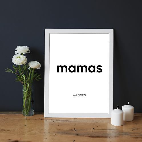 'mamas est.' 5x7in Printable File