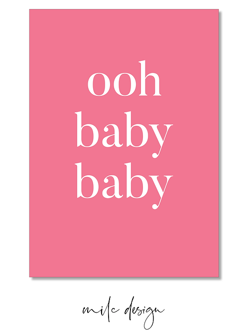 NOTECARD 'Ooh baby baby' pink or blue