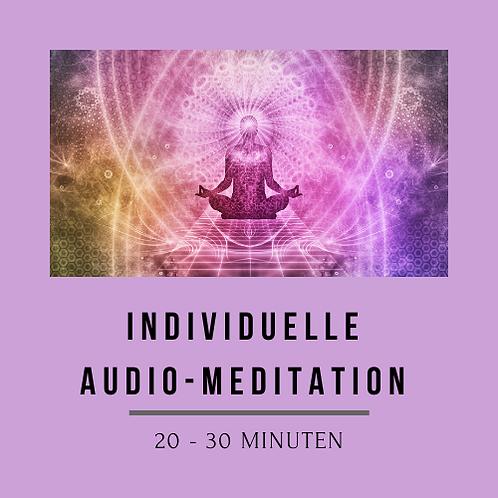 Individuelle Audio-Meditation 20 - 30 Minuten