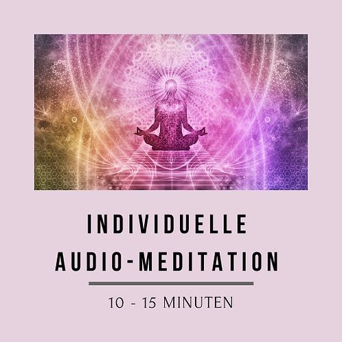 Individuelle Audio-Meditation 10 - 15 Minuten