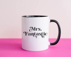 Mrs Fantastic coffee mug womens empowerm
