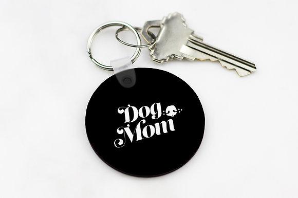 Dog Mom - Keychain