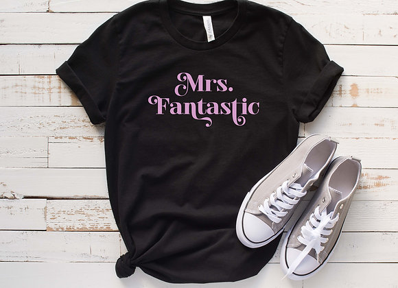 Mrs. Fantastic - Graphic Tee